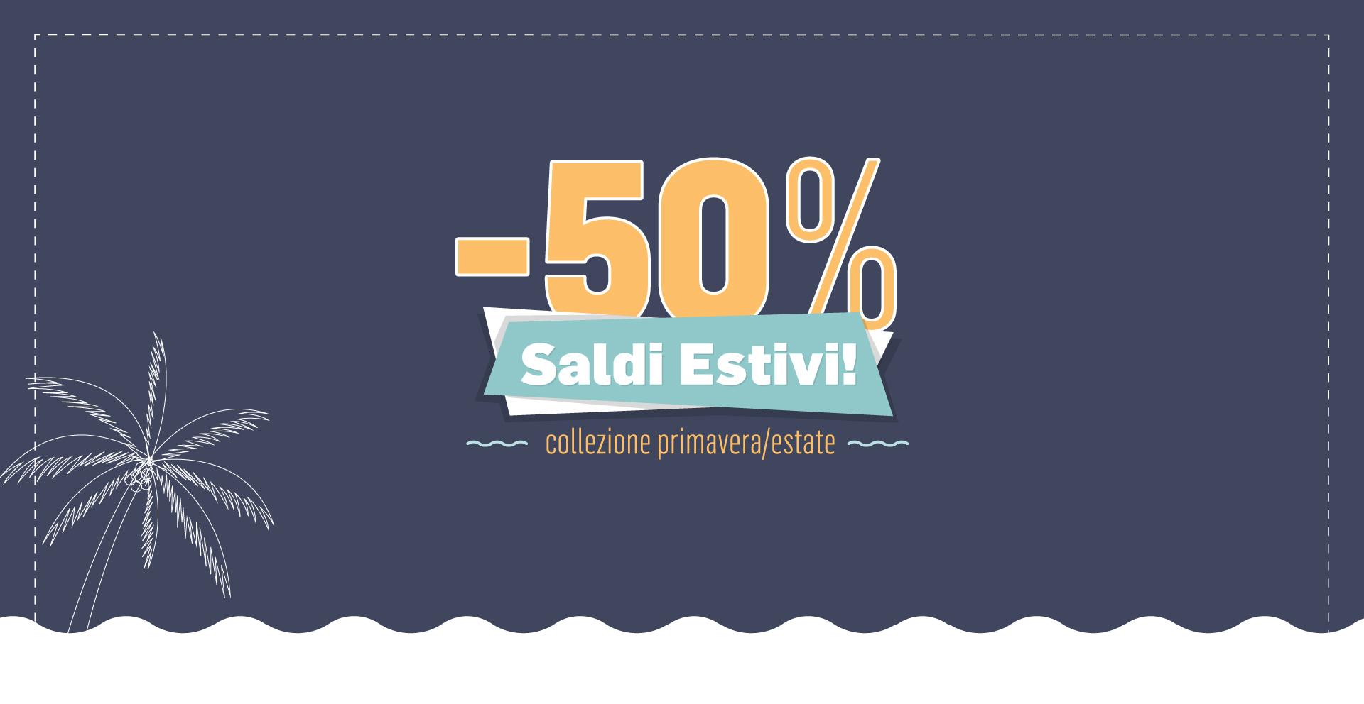 Saldi collezione primavera-estate 21 (-50%)